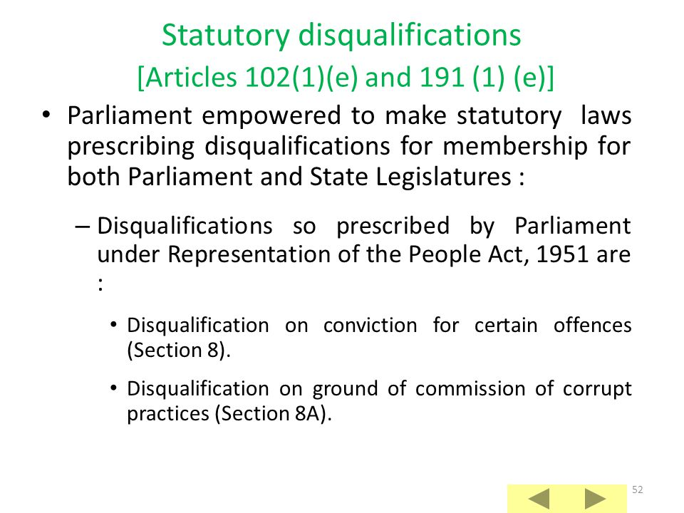 Statutory disqualifications [Articles 102(1)(e) and 191 (1) (e)]